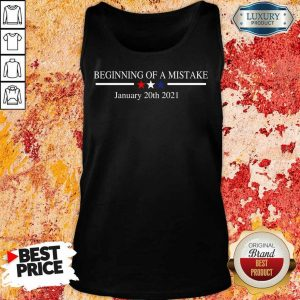 Amused Beginning Of A Mistake January 20th 2021 Tank top - Design By Zimotee.com