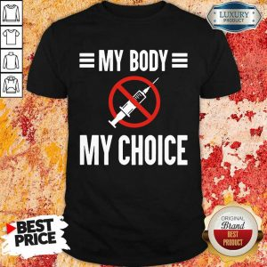 Angry My Body My Choice No Forced Vaccines 1 Shirt - Design By Zimotee.com