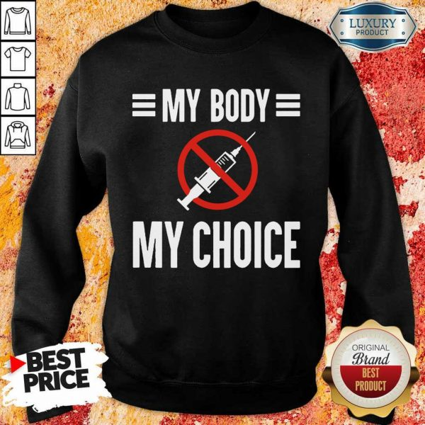 Angry My Body My Choice No Forced Vaccines 1 Sweatshirt - Design By Zimotee.com