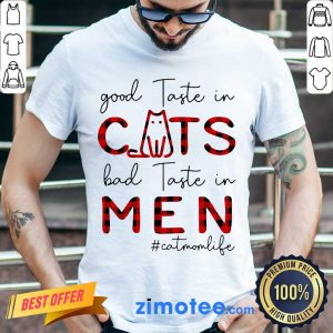 Annoyed Cats Bad Taste In 1 #catmomlife Shirt