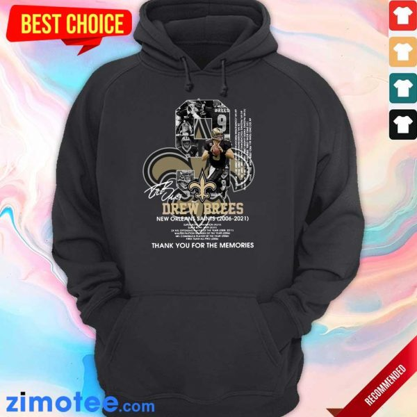 9 Drew Brees New Orleans Saints 2006 2021 Thank You For The Memories Signatures Hoodie