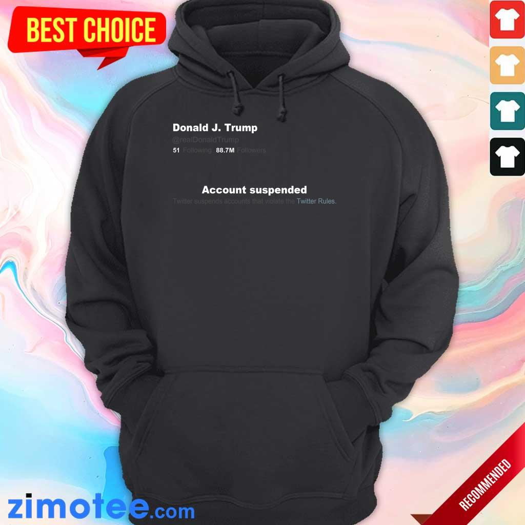 Irritated Trump Twitter Account Hoodie