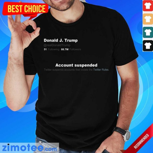 Irritated Trump Twitter Account Shirt