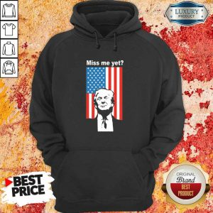 Keen Miss Me 1 Yet Trump American Flag Hoodie - Design By Zimotee.com