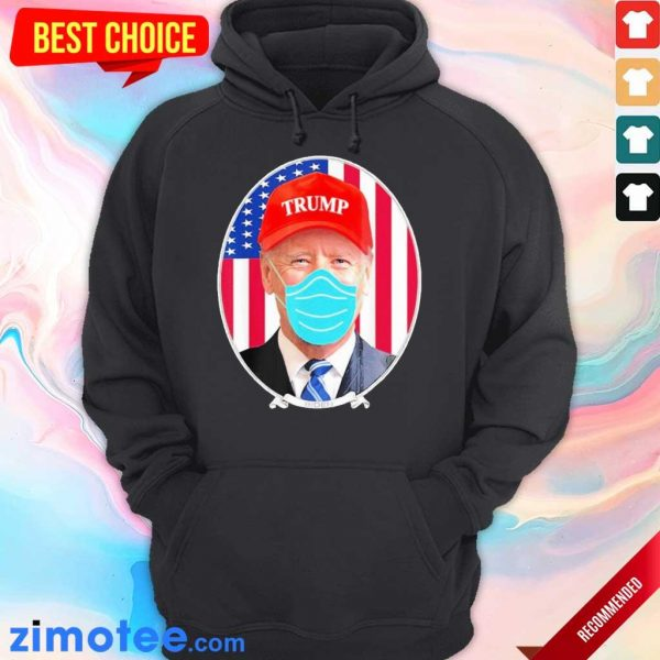 Terrified Joe Biden Wearing Hat Trump Mask 2 Hoodie