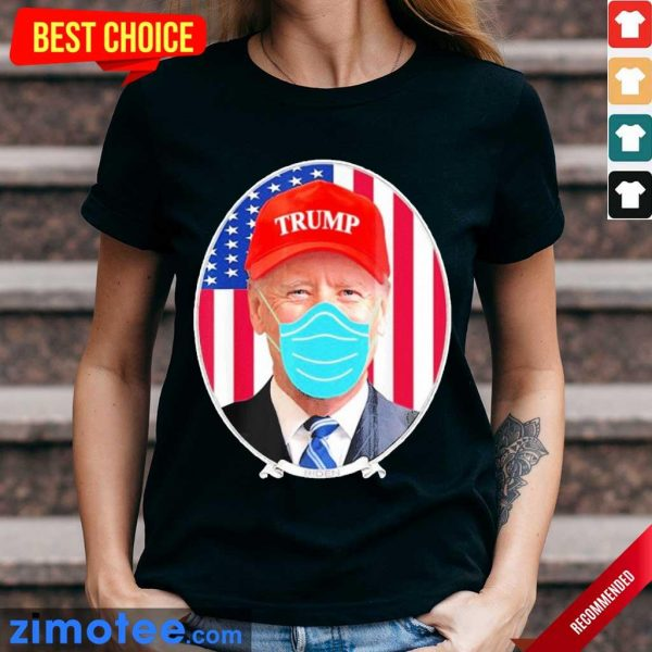 Terrified Joe Biden Wearing Hat Trump Mask 2 Ladies Tee