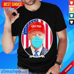Terrified Joe Biden Wearing Hat Trump Mask 2 Shirt