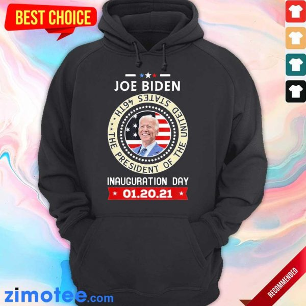 Tired Joe Biden Day 46th 2021 Hoodie