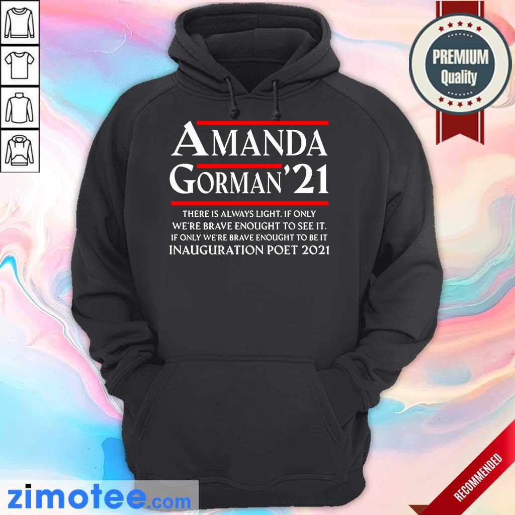Amanda Gorman Poet Laureate Poetry There is Always Light Hoodie