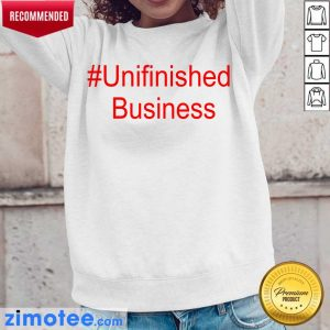 2 Delighted Unfinished Business Long-Sleeved