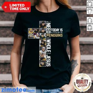 Almost Today Is Penguins And 4 Jesus Ladies Tee