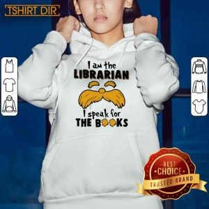 Awesome I Am The Librarian I Speak For The Books Hoodie