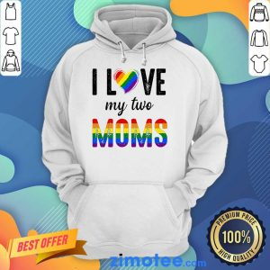 Nice I Love So Much My 2 Moms Lesbian For Kids Hoodie