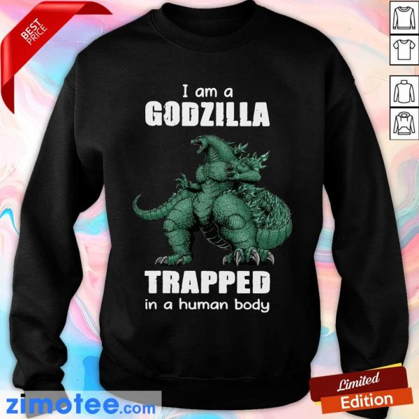 So 1 Godzilla In A Human Body Sweater