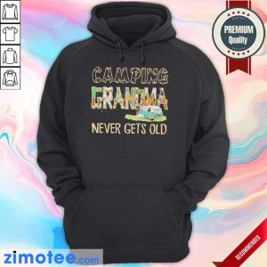 So Camping Grandma Never 2 Gets Old Hoodie