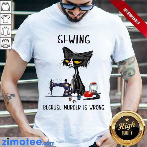So Cat 789 Because Murder Is Wrong Shirt
