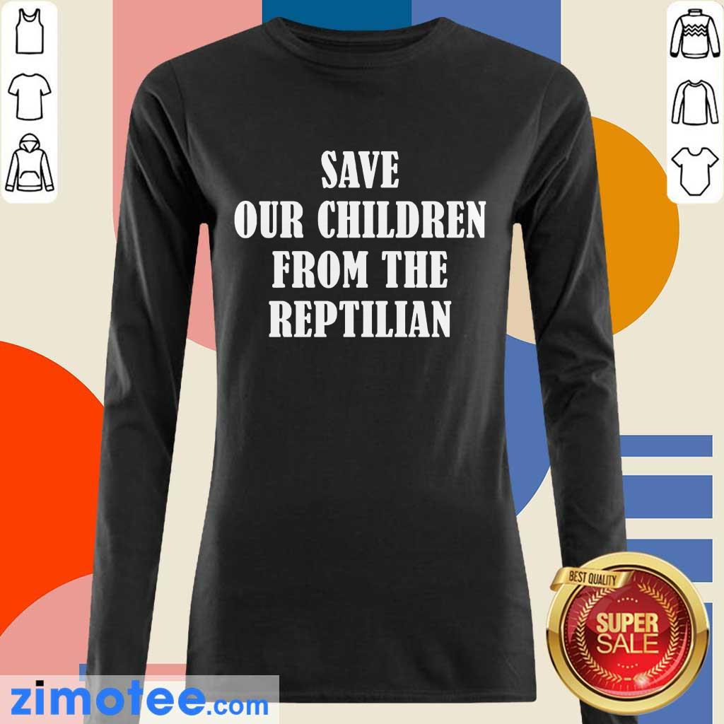 So Happy 102 Save Our Children From The Reptilian Long-Sleeved