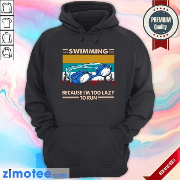 Vintage Retro Swimming Because I'm Too Lazy To Run Hoodie