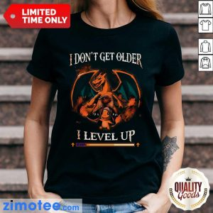 Awesome Dragon I Don't Get Older I Level Up Ladies Tee