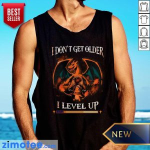 Awesome Dragon I Don't Get Older I Level Up Tank top