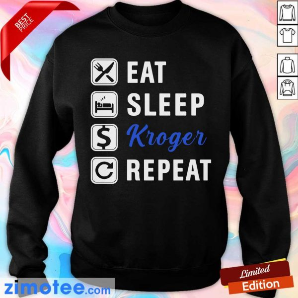 Official Eat Sleep Kroger Repeat Sweater