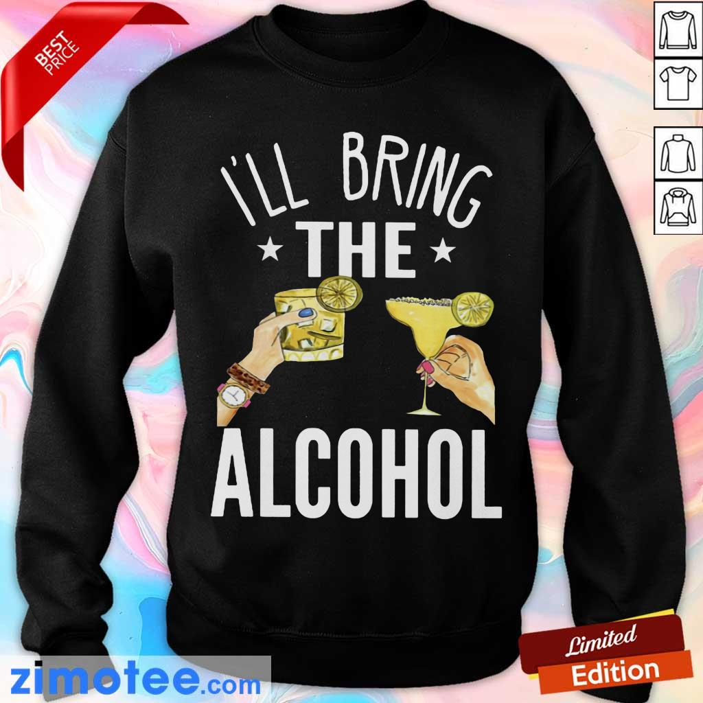 Top I'm Bring The Alcohol Sweater