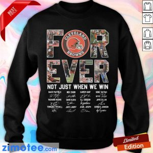 Cleveland Browns For Ever Not Just When We Win Sweater