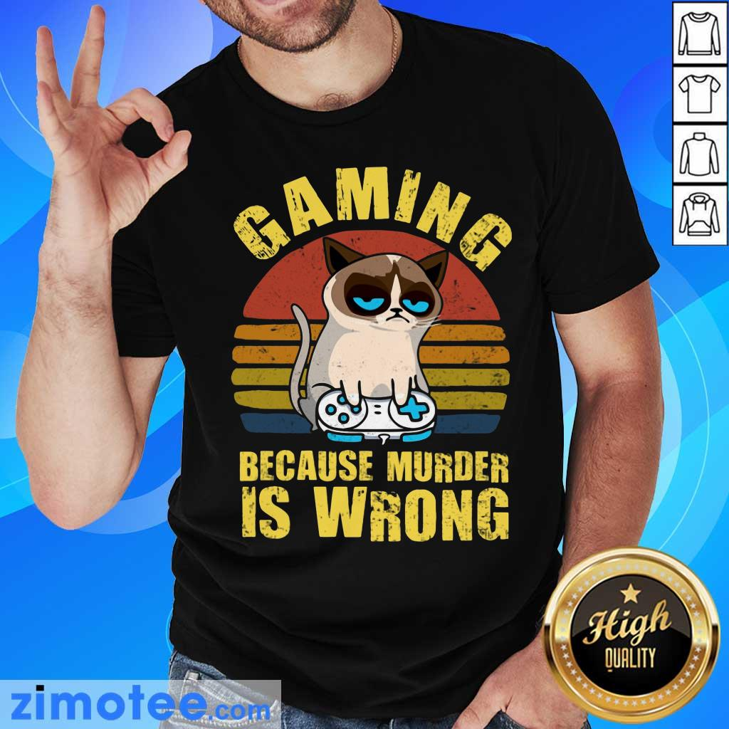 Gaming Murder Is Wrong Cat Vintage Shirt