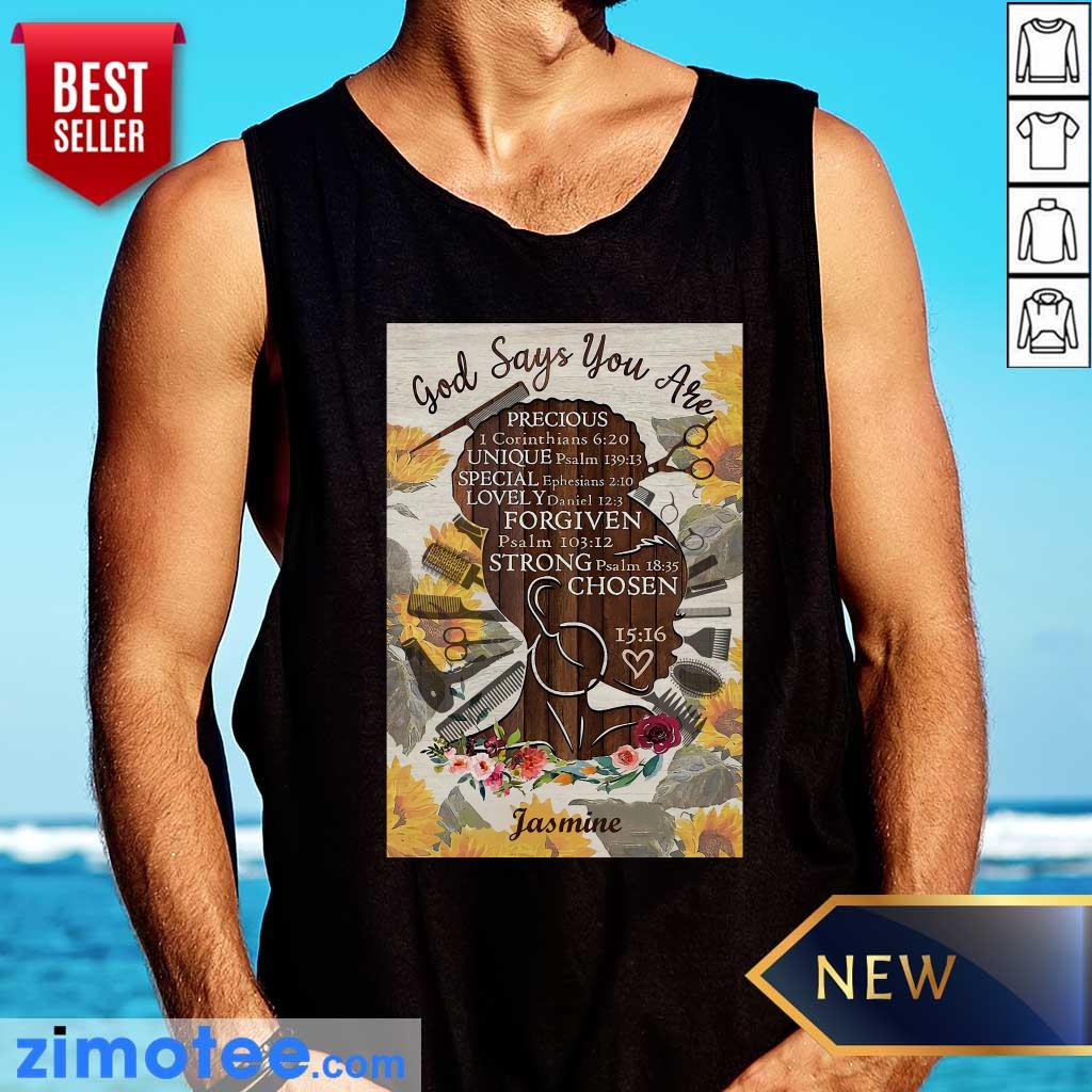 Hairstylist God Says You Are Precious Strong Chosen Tank Top