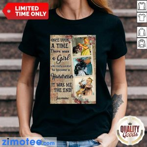 Hairstylist Once Upon A Time It Was Me The End Ladies Tee