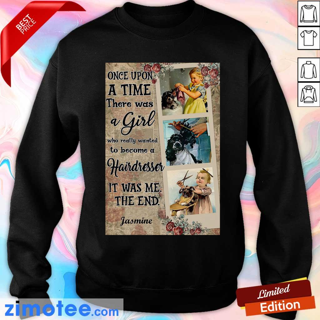 Hairstylist Once Upon A Time It Was Me The End Sweater