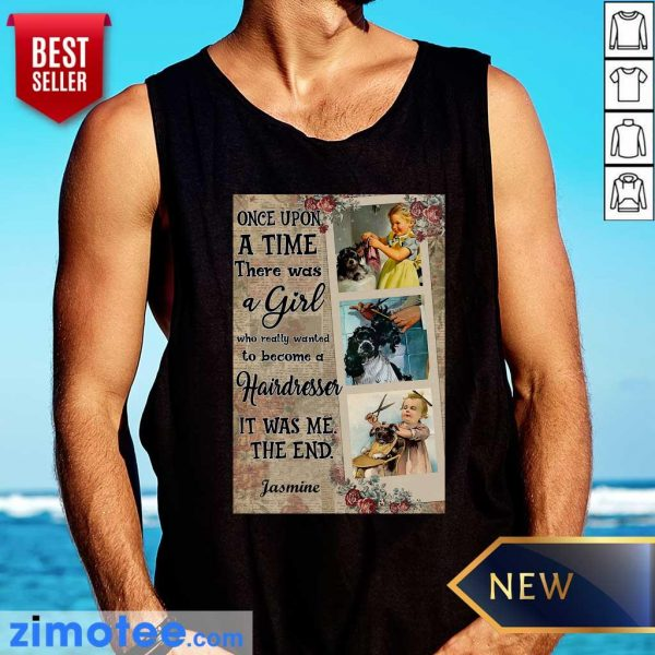 Hairstylist Once Upon A Time It Was Me The End Tank Top
