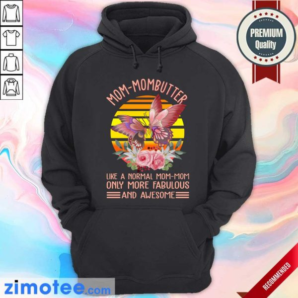 Mom Mombutter Vintage Only More Fabulous Hoodie