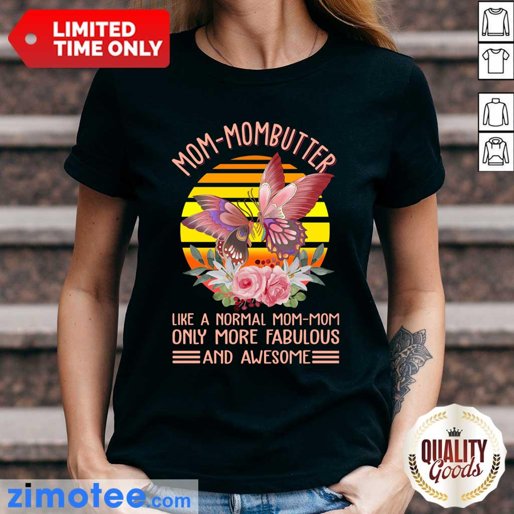 Mom Mombutter Vintage Only More Fabulous Ladies Tee