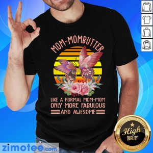 Mom Mombutter Vintage Only More Fabulous Shirt