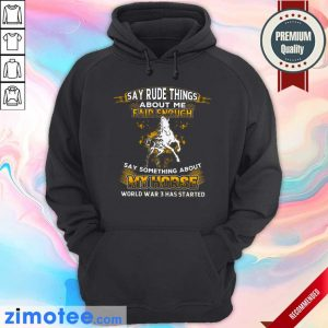 Say Something About My Horse Fair Enough Hoodie