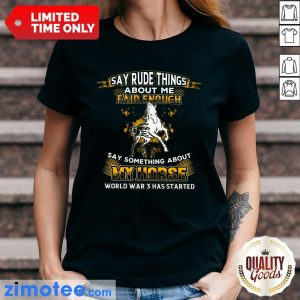 Say Something About My Horse Fair Enough Ladies Tee