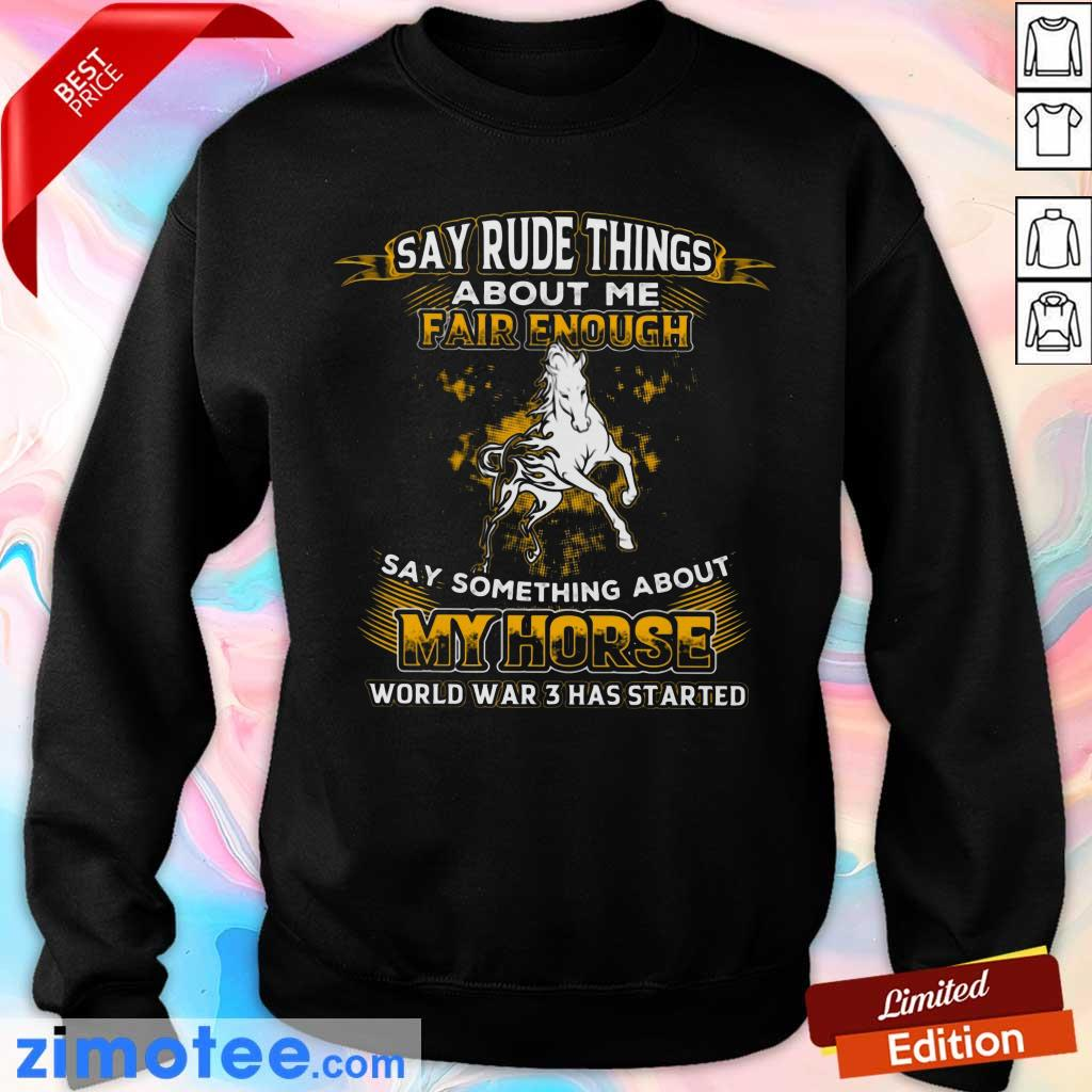 Say Something About My Horse Fair Enough Sweater