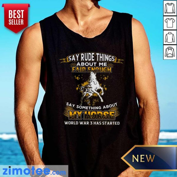 Say Something About My Horse Fair Enough Tank Top