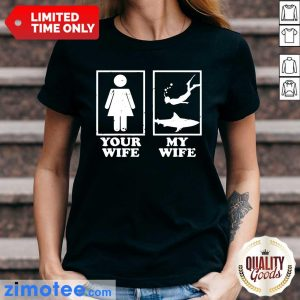 Your Wife My Wife Diving Ladies Tee