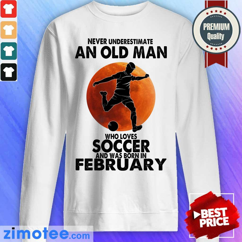 An Old Man Loves Soccer Born In February Sweater