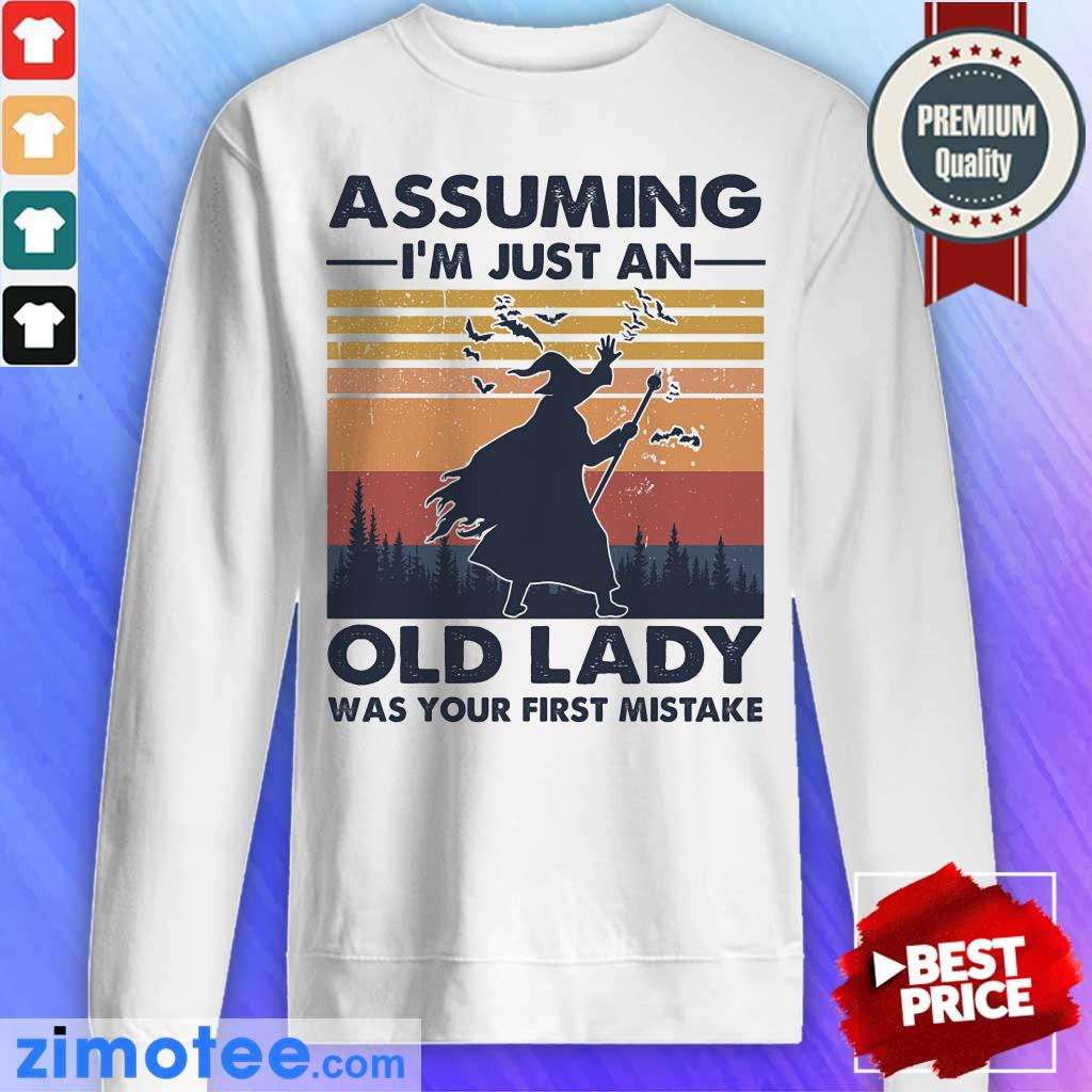 Assuming Just Old Lady Witch Vintage Sweatshirt