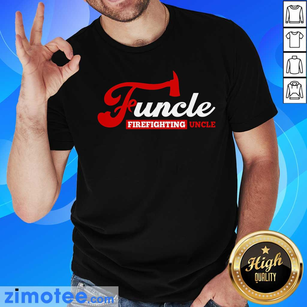 Awesome Funcle Firefighting Uncle Shirt