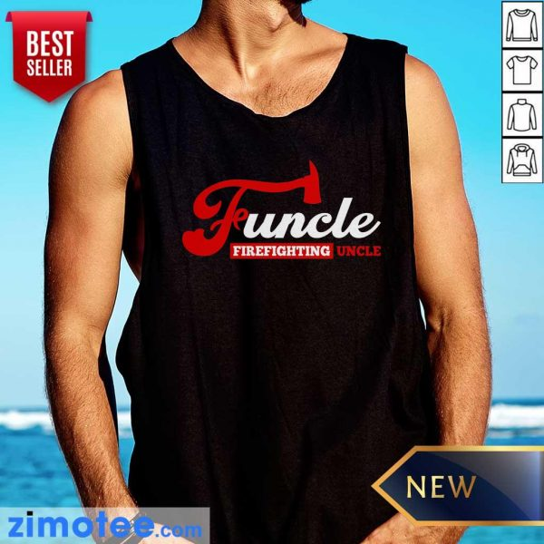Awesome Funcle Firefighting Uncle Tank Top
