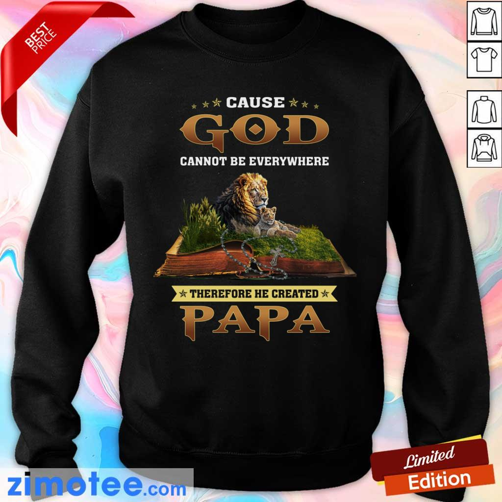 Cause God Lion Therefore Papa Sweater