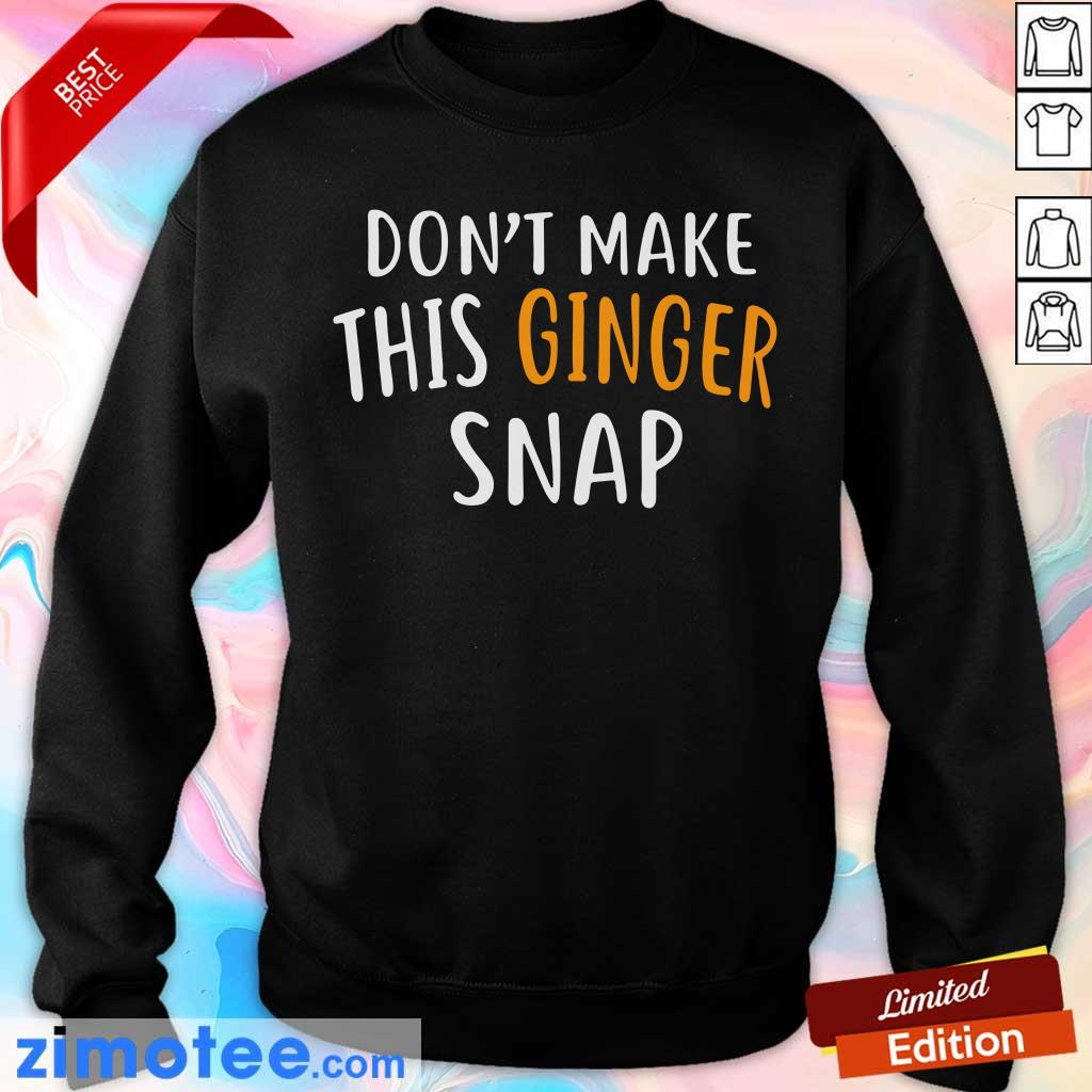 Don't Make This Ginger Snap Sweater