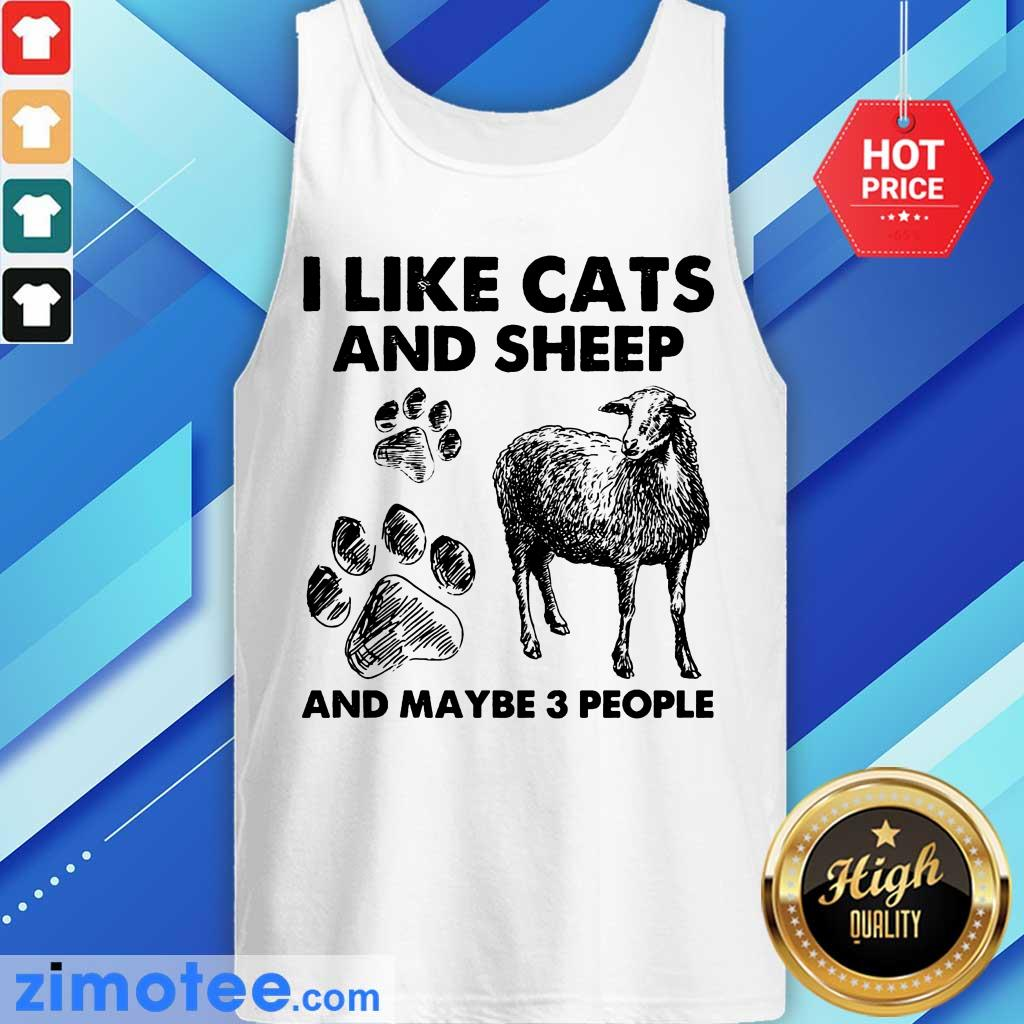I Like Cats And Sheep Paw Dog And Maybe 3 People Tank Top