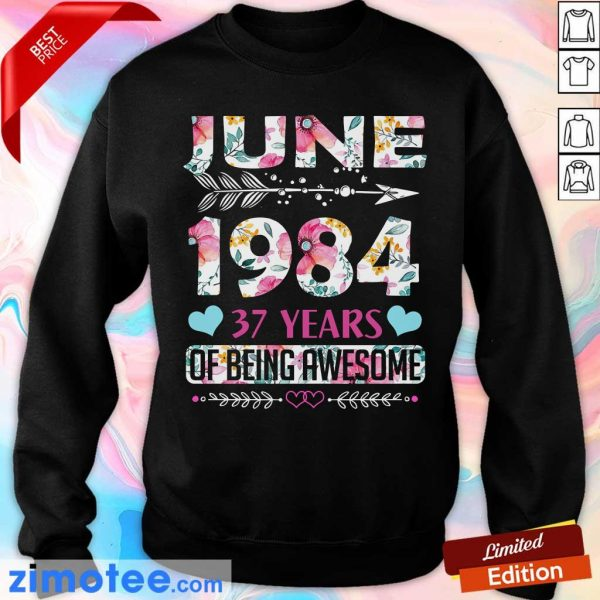 June 1984 37 Years Of Being Awesome Flower Sweater