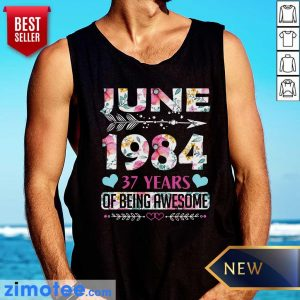 June 1984 37 Years Of Being Awesome Flower Tank Top