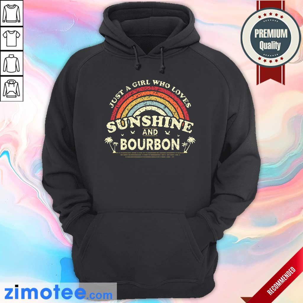 Just A Girl Who Loves Sunshine Bourbon Hoodie